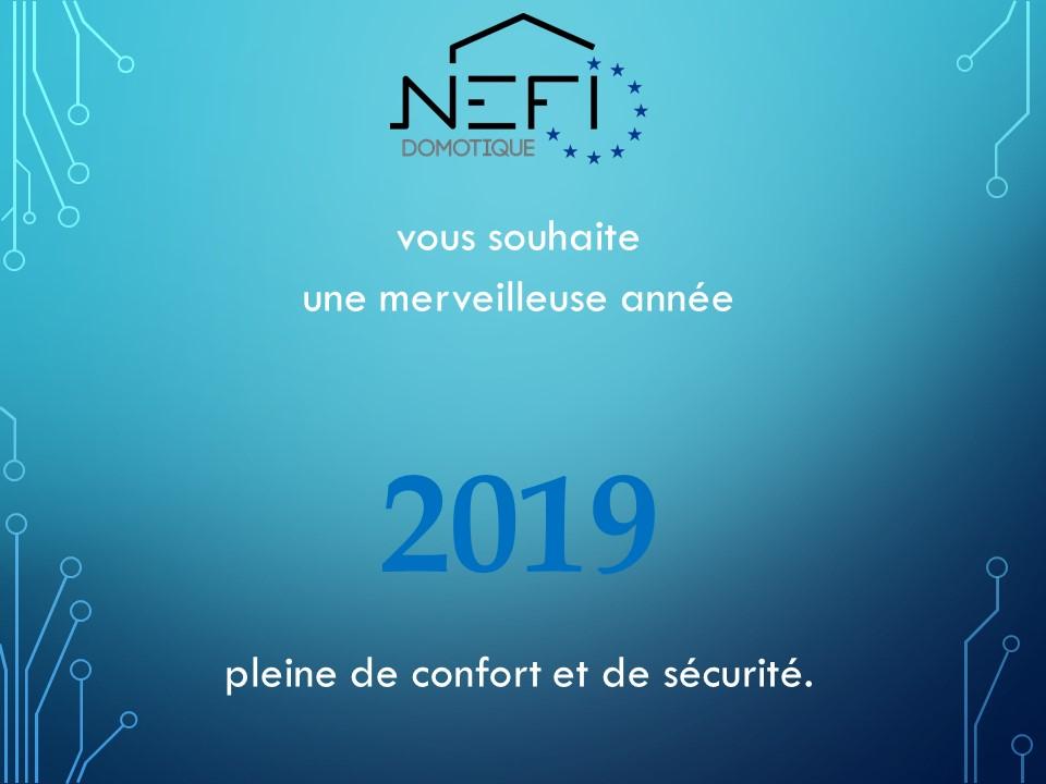 Bonne année 2019 NEFI Domotique